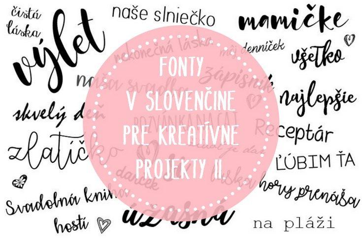Fonty v slovenčine pre kreatívne projekty II.